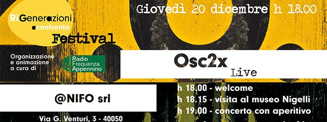 RiGenerazioni a Confronto Festival: Osc2x live a Monte San Pietro