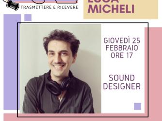 Luca Micheli - Sound Designer